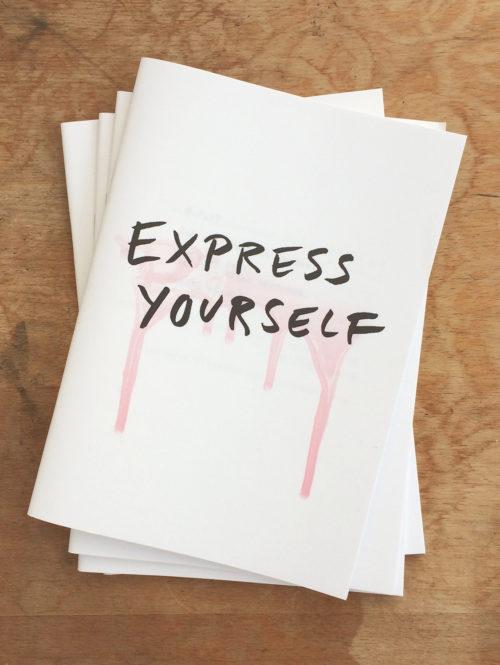 EPRESS YOUSELF